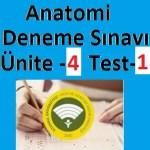 Anatomi Deneme Sınavı Ünite -4 Test-1