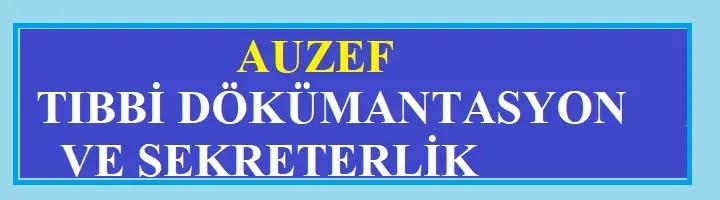 Auzef TIBBİ DÖKÜMANTASYON VE SEKRETERLİK