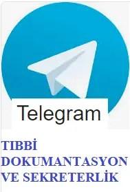 Telegram Tıbbi Dokümantasyon Ve Sekreterlik