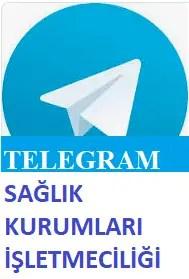 Telegram Sağlık Kurumları İşletmeciliği