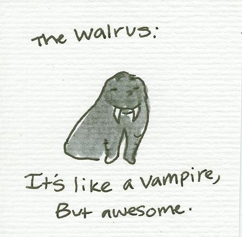 Walrus - The Original Vampire
