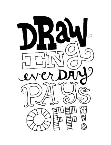 Drawing Every Day Pays Off