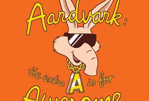 Aardvarks are Awesome