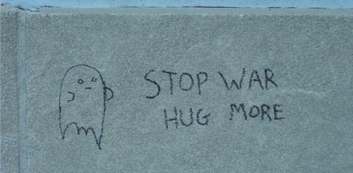 Stop War. Hug More.
