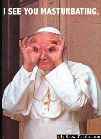 The Pope Is Like Santa, He Sees Everything.