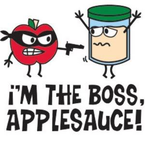 I'm The Boss, Applesauce