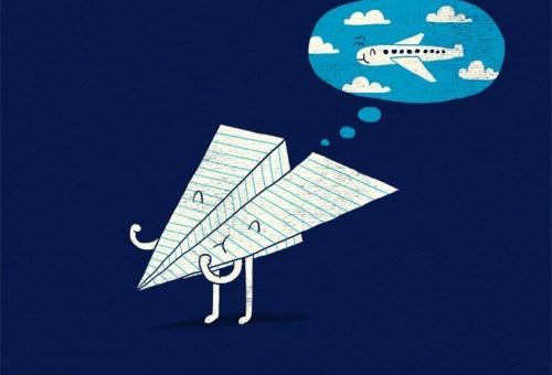 Dream big little airplane.