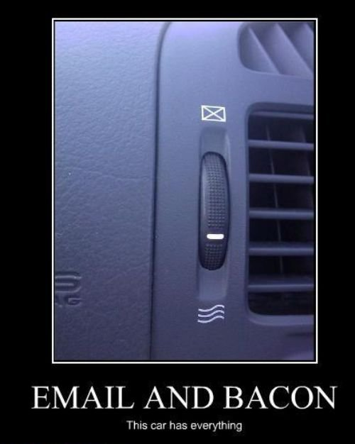 Did your car come with email and bacon?