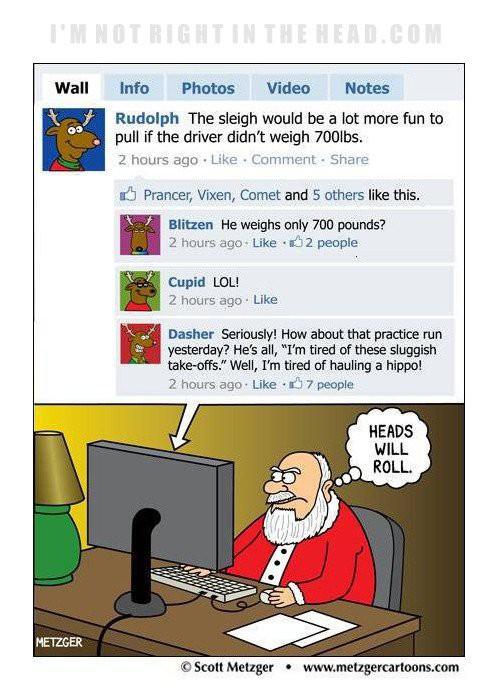 Careful, Santa's on Facebook too.