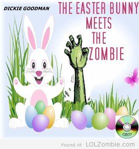 The Easter Bunny Meets The Zombie