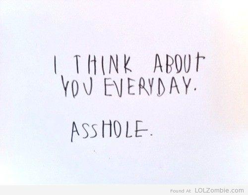 Everyday Asshole