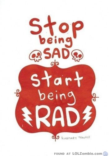 Sad - Rad