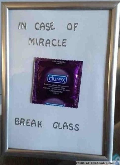 In case of miracle break glass emergency condom maxwellsz