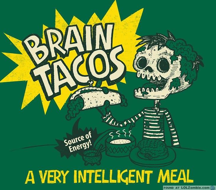 Brain Tacos
