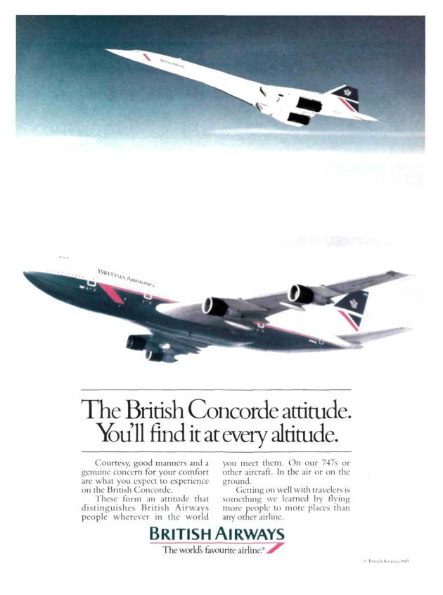 """""""The British Concorde attitude. You'll find it at every altitude"""" 1985 Advertising Campaign"""
