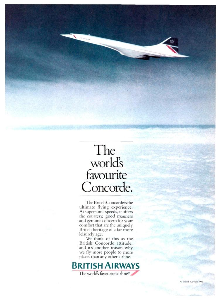 """The world's favourite Concorde"" 1985 Advertising Campaign"
