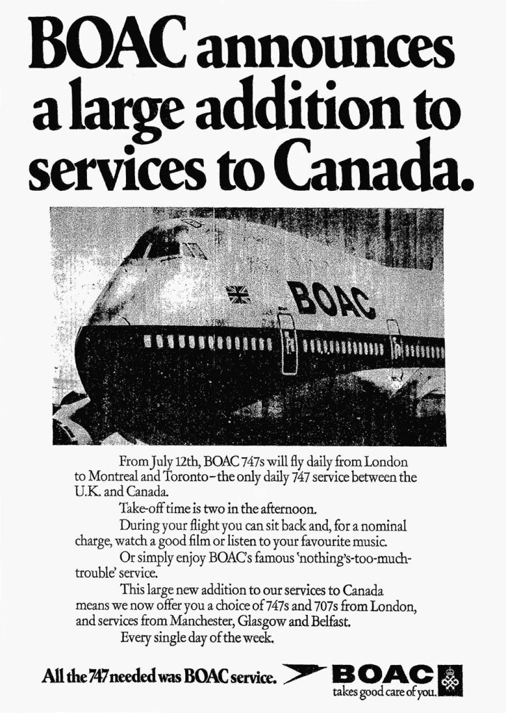 BOAC Boeing 747 Toronto & Montreal Advertisement, July 1971