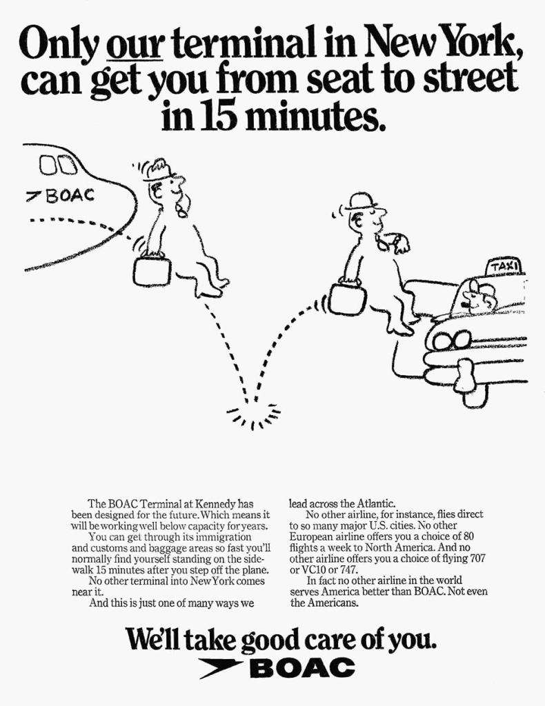 """""""Only our terminal in New York can get you from seat to street in 15 minutes"""" BOAC Terminal, Kennedy Airport, New York, 1972"""