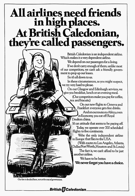 """""""All airlines need friends in high places. At British Caledonian, they're called passengers"""" October 1982"""
