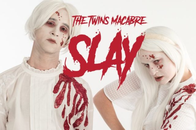 The Twins Macabre: Slay