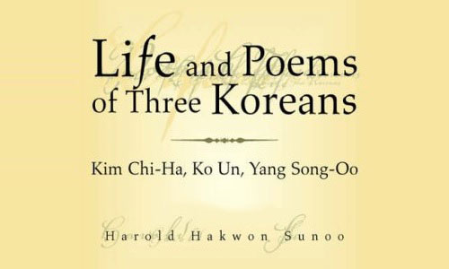 Harold Hakwon Sunoo: Life and Poems of Three Koreans