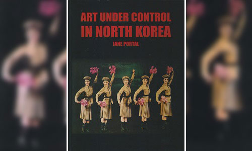 Jane Portal: Art under control in North Korea