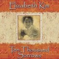 Thumbnail for post: Elizabeth Kim: Ten Thousand Sorrows