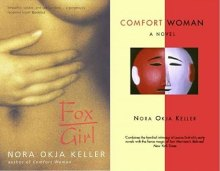 Nora Okja Keller: Comfort woman / Fox Girl
