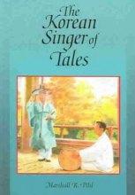 Marshall R. Pihl: The Korean Singer of Tales