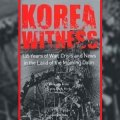 Thumbnail for post: Donald Kirk & Choe Sang-hun (eds): Korea Witness