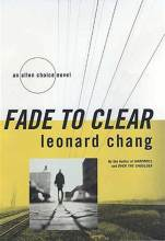 Leanoard Chang: Fade to Clear - cover image