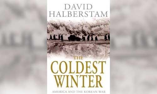 David Halberstam: The Coldest Winter