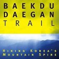 Thumbnail for post: Book review: Walking the Baekdu-Daegan trail