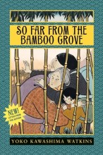 So Far from the Bamboo Grove - cover