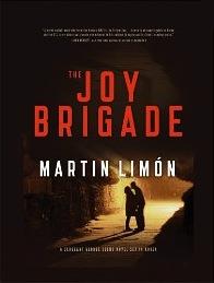 Martin Limon: The Joy Brigade