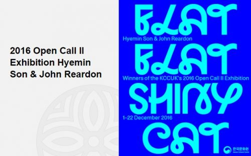 Featured image for post: Exhibition news: Hyemin Son + John Reardon — Flat Flat Shiny Cat, at the KCC