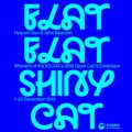 Thumbnail for post: Exhibition news: Hyemin Son + John Reardon — Flat Flat Shiny Cat, at the KCC