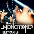 Thumbnail for post: Gig news: Monotones + Billy Carter @ Nambucca