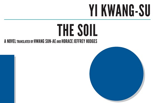 Featured image for post: Book review: Yi Kwang-su — The Soil