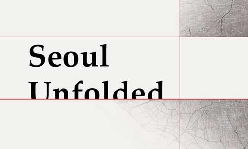 Seoul Unfolded