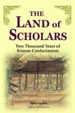 Thumbnail for post: The Land of Scholars: Two Thousand Years of Korean Confucianism