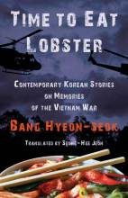 Thumbnail for post: Time to Eat Lobster: Contemporary Korean Stories on Memories of the Vietnam War