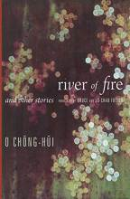 Thumbnail for post: River of Fire and Other Stories