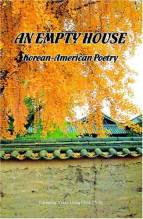 Cover artwork for book: An Empty House: Korean-American Poetry