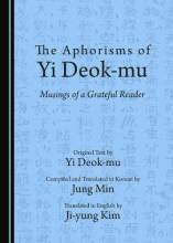 Thumbnail for post: The Aphorisms of Yi Deok-mu: Musings of a Grateful Reader