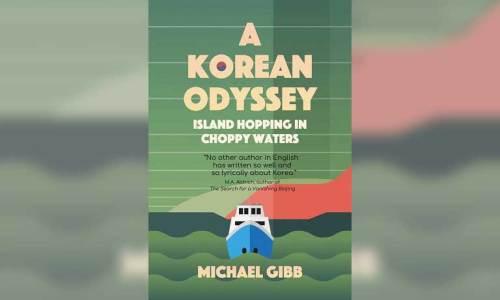 A Korean Odyssey - Michael Gibb