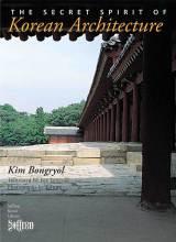 Thumbnail for post: The Secret Spirit of Korean Architecture