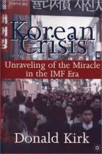 Thumbnail for post: Korean Crisis: Unraveling of the Miracle in the IMF Era