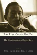 Cover artwork for book: The Park Chung Hee Era: The Transformation of South Korea