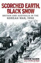Thumbnail for post: Scorched Earth, Black Snow: Britain and Australia in the Korean War, 1950